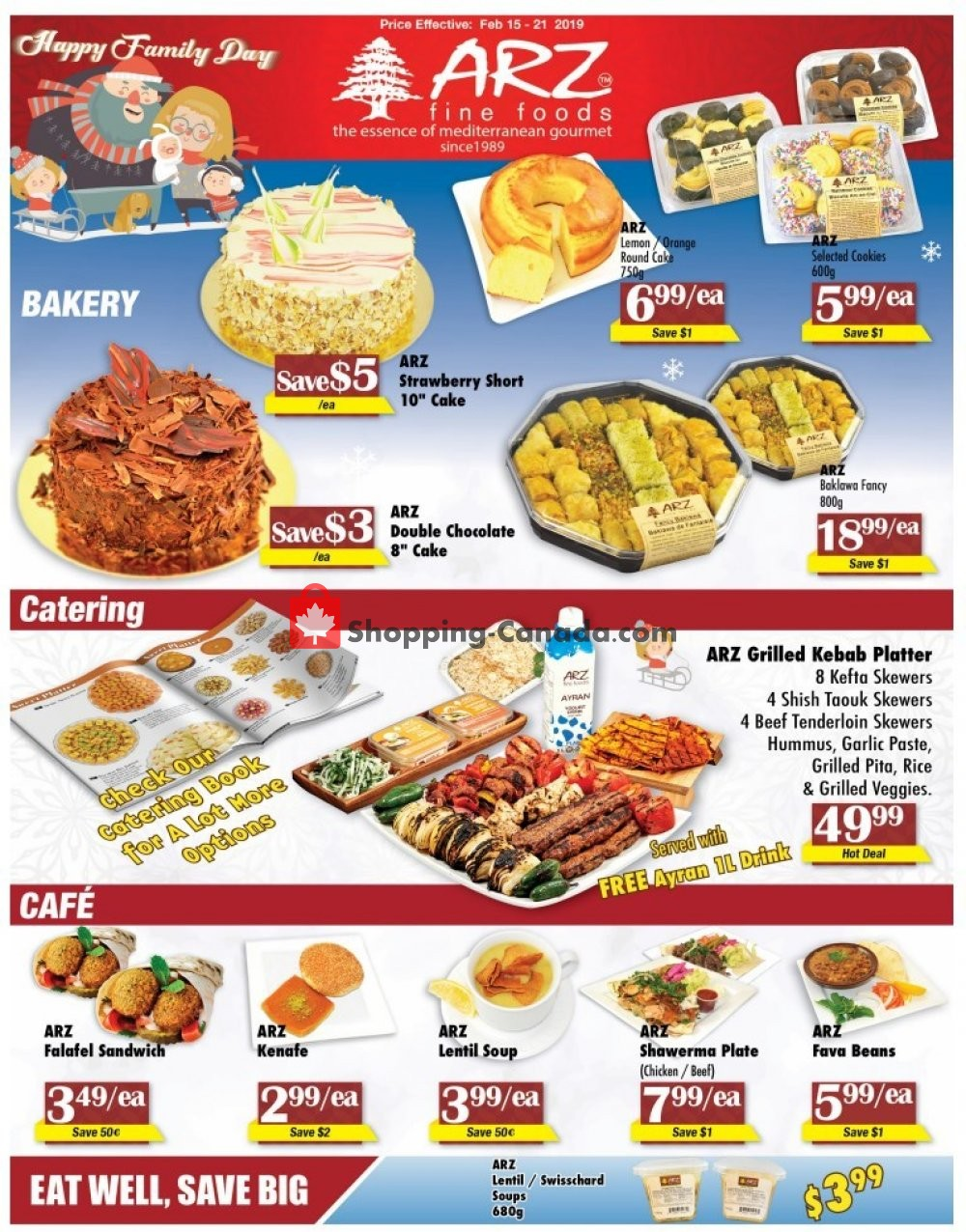 Flyer Arz Fine Foods Canada - from Friday February 15, 2019 to Thursday February 21, 2019