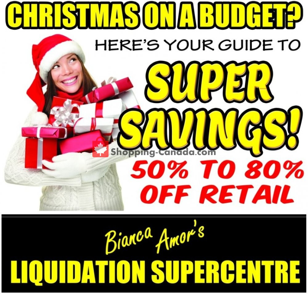 Flyer Bianca Amor's Liquidation Supercentre Canada - from Sunday December 1, 2019 to Saturday February 29, 2020