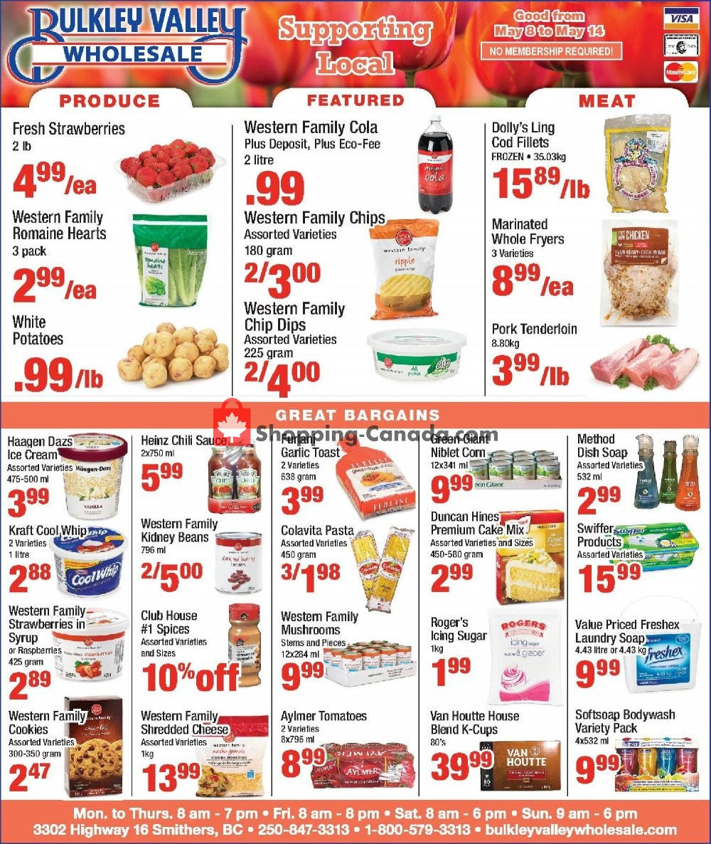 Flyer Bulkley Valley Wholesale Canada - from Wednesday May 8, 2019 to Tuesday May 14, 2019