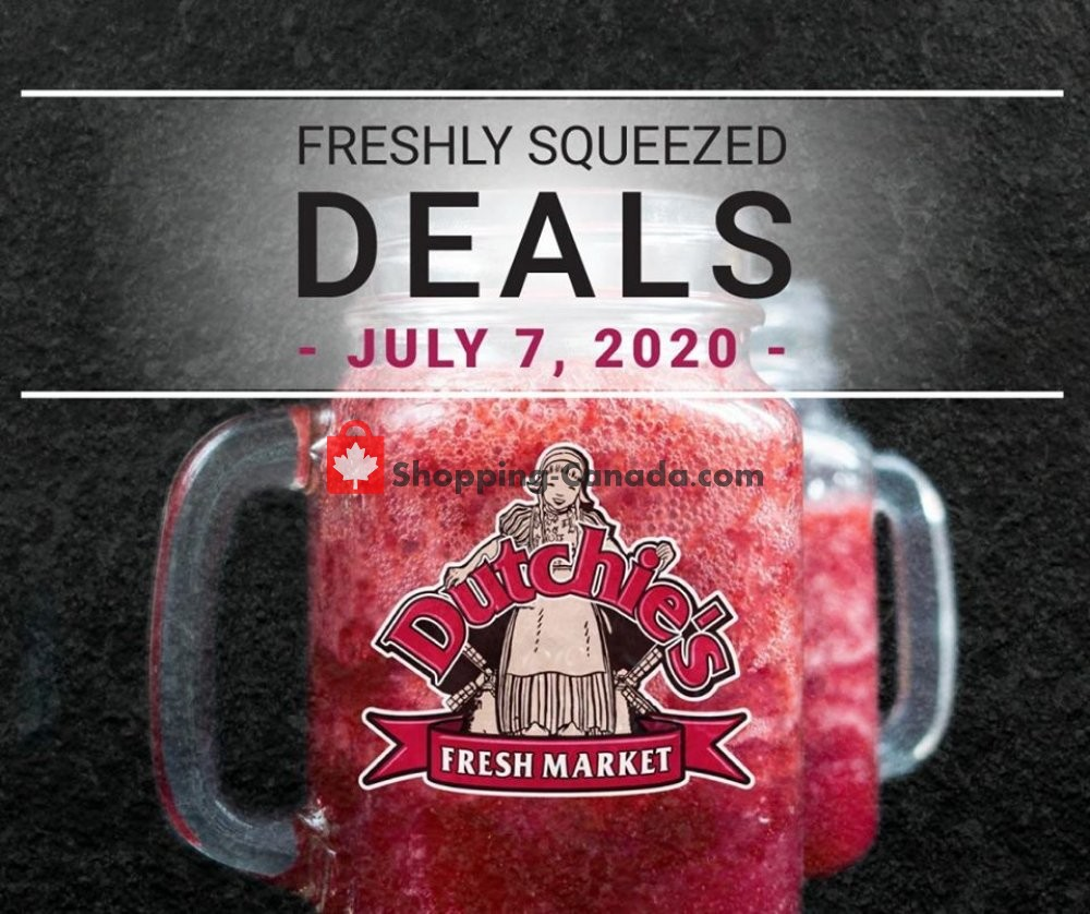 Flyer Dutchie's Fresh Market Canada - from Tuesday July 7, 2020 to Tuesday July 7, 2020