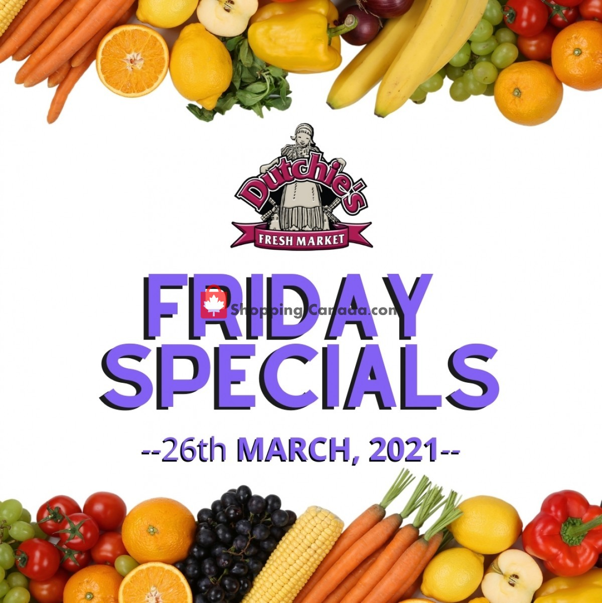 Flyer Dutchie's Fresh Market Canada - from Friday March 26, 2021 to Friday March 26, 2021