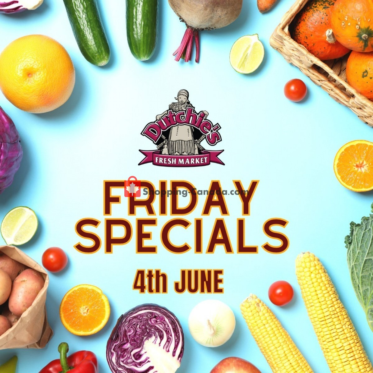 Flyer Dutchie's Fresh Market Canada - from Friday June 4, 2021 to Friday June 4, 2021