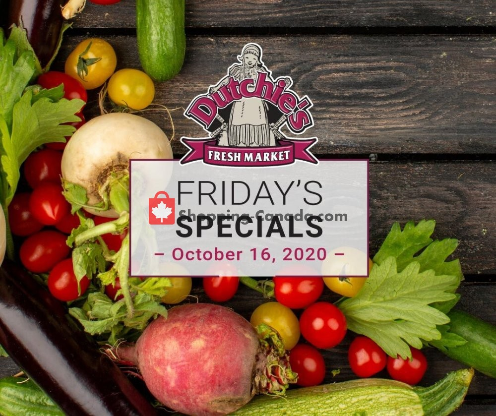 Flyer Dutchie's Fresh Market Canada - from Friday October 16, 2020 to Friday October 16, 2020