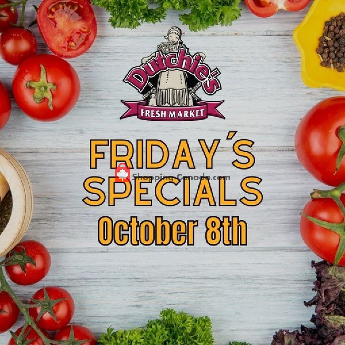 Flyer Dutchie's Fresh Market Canada - from Friday October 8, 2021 to Friday October 8, 2021