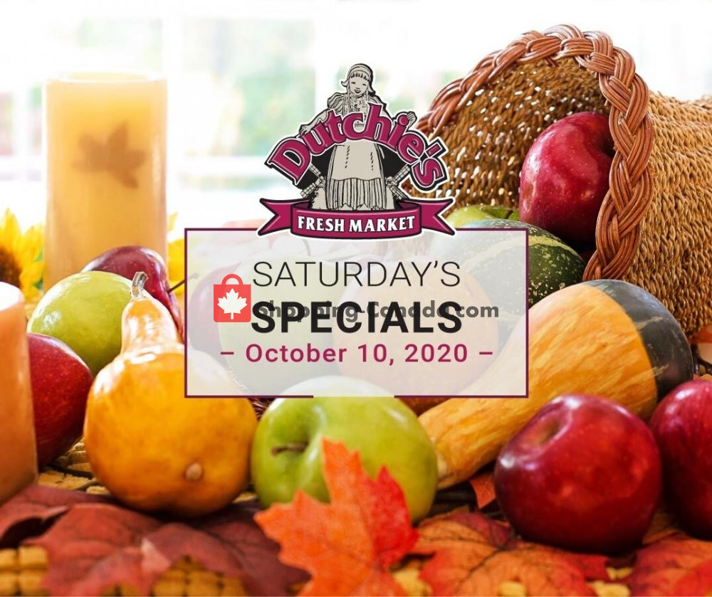 Flyer Dutchie's Fresh Market Canada - from Saturday October 10, 2020 to Saturday October 10, 2020
