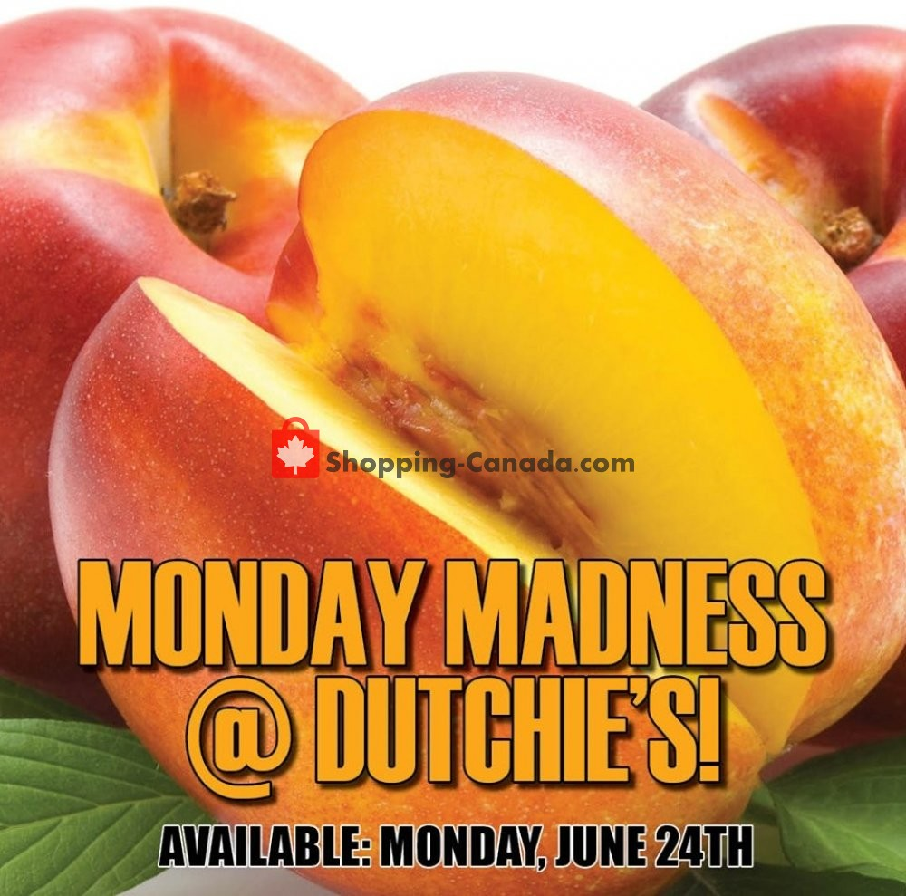 Flyer Dutchie's Fresh Market Canada - from Monday June 24, 2019 to Monday June 24, 2019