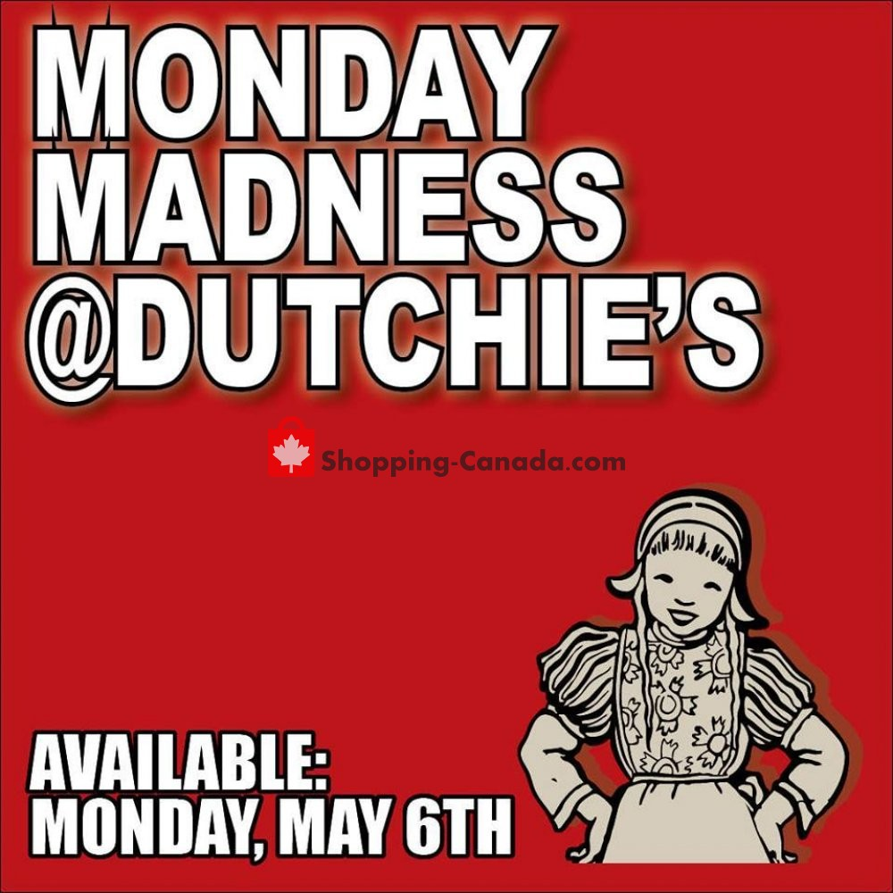 Flyer Dutchie's Fresh Market Canada - from Monday May 6, 2019 to Monday May 6, 2019