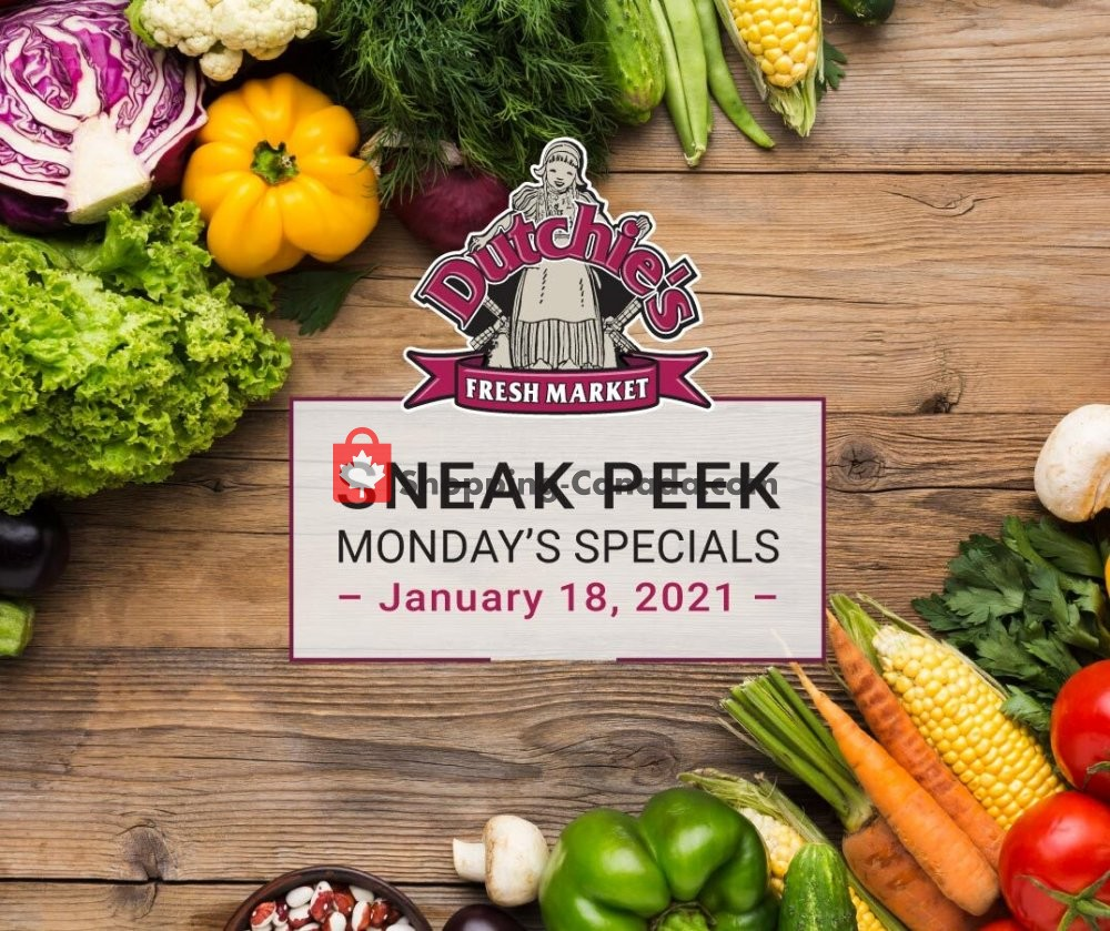 Flyer Dutchie's Fresh Market Canada - from Monday January 18, 2021 to Monday January 18, 2021