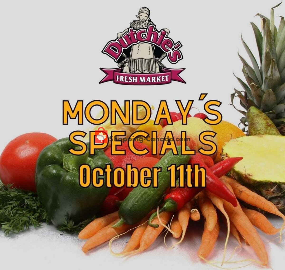 Flyer Dutchie's Fresh Market Canada - from Monday October 11, 2021 to Monday October 11, 2021