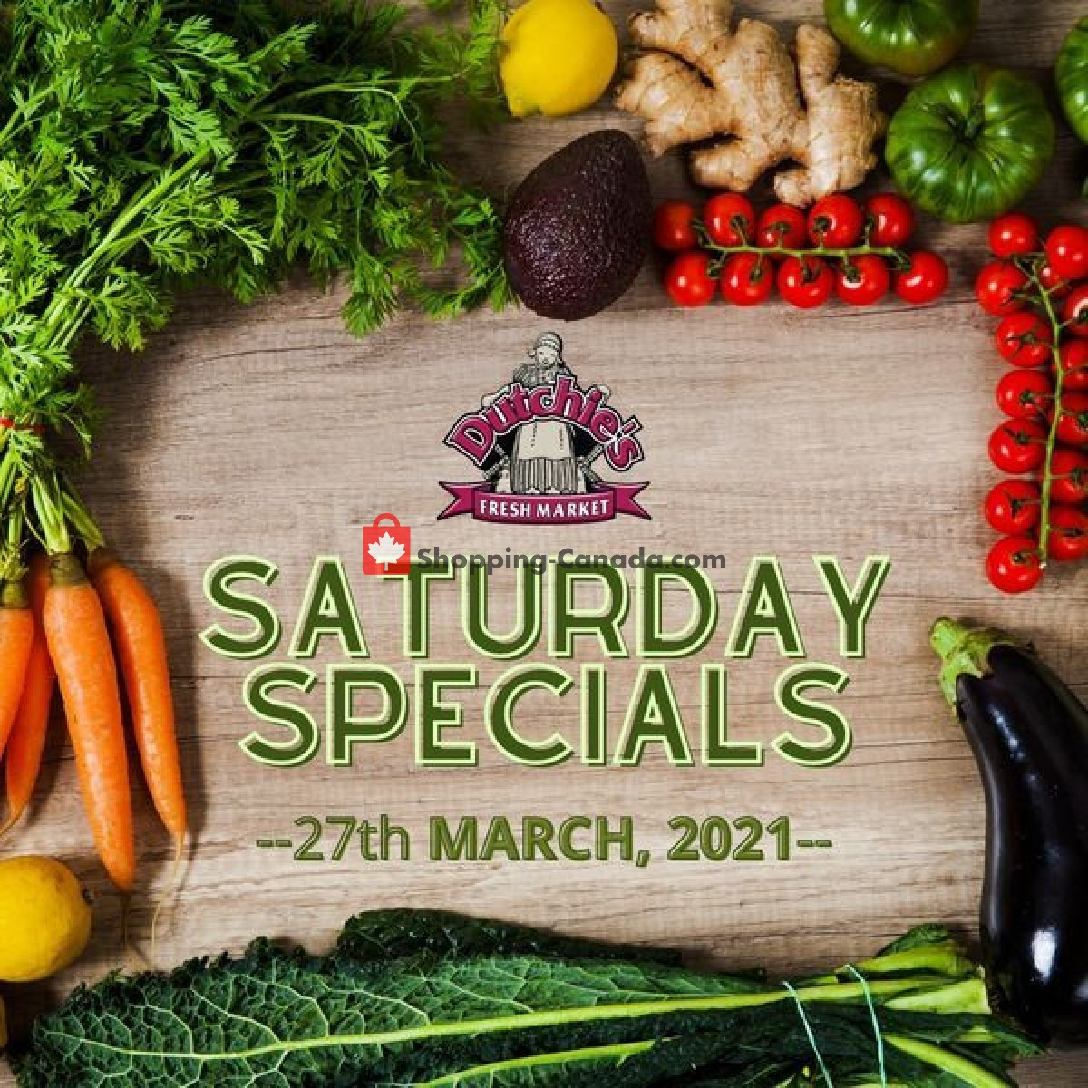 Flyer Dutchie's Fresh Market Canada - from Saturday March 27, 2021 to Saturday March 27, 2021