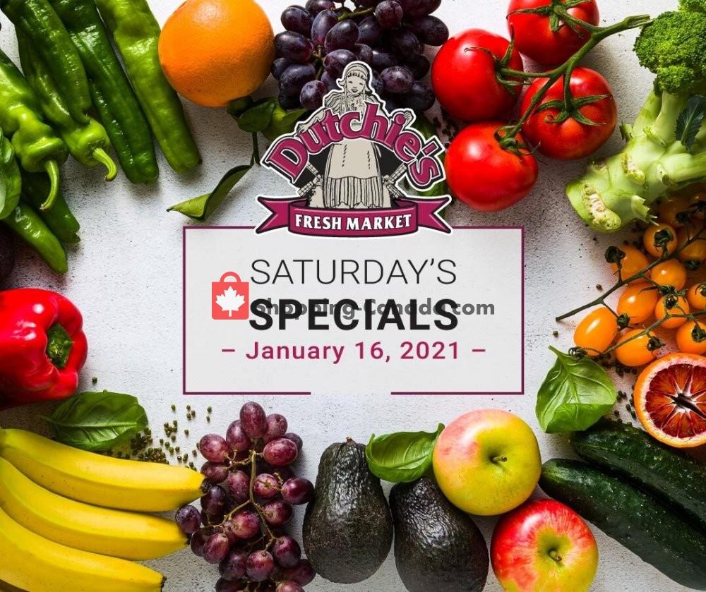 Flyer Dutchie's Fresh Market Canada - from Saturday January 16, 2021 to Saturday January 16, 2021