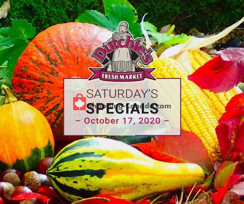 Flyer Dutchie's Fresh Market Canada - from Saturday October 17, 2020 to Saturday October 17, 2020