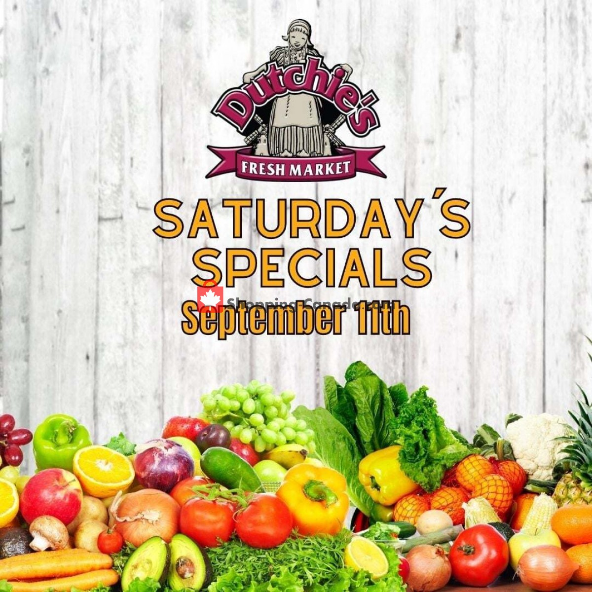 Flyer Dutchie's Fresh Market Canada - from Saturday September 11, 2021 to Saturday September 11, 2021