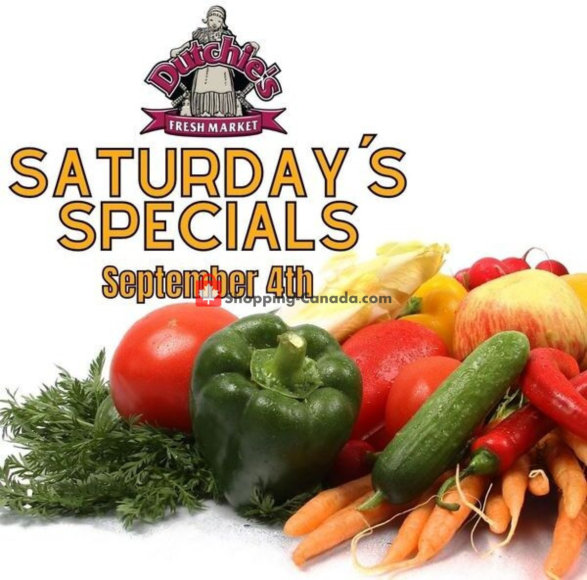 Flyer Dutchie's Fresh Market Canada - from Saturday September 4, 2021 to Saturday September 4, 2021