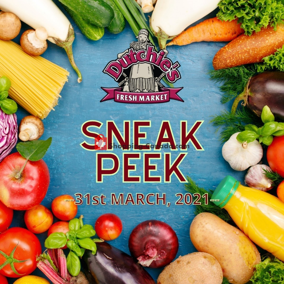 Flyer Dutchie's Fresh Market Canada - from Wednesday March 31, 2021 to Wednesday March 31, 2021