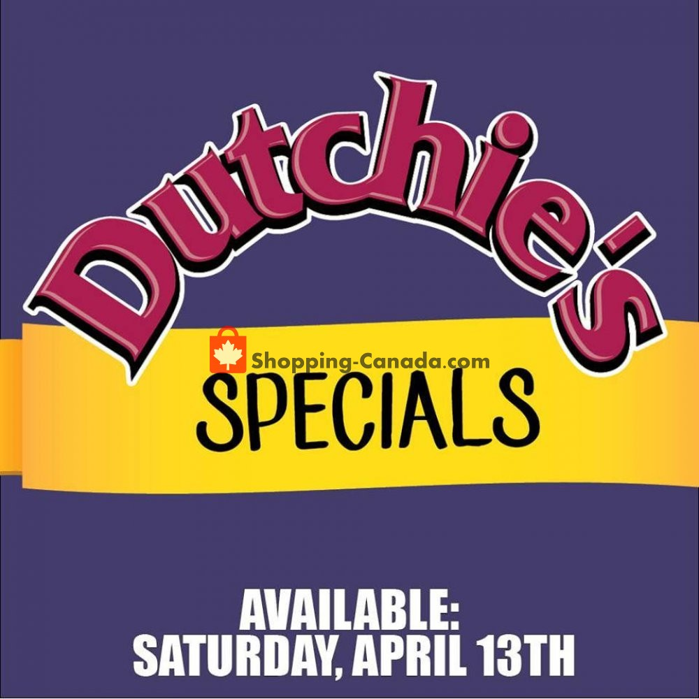 Flyer Dutchie's Fresh Market Canada - from Saturday April 13, 2019 to Saturday April 13, 2019