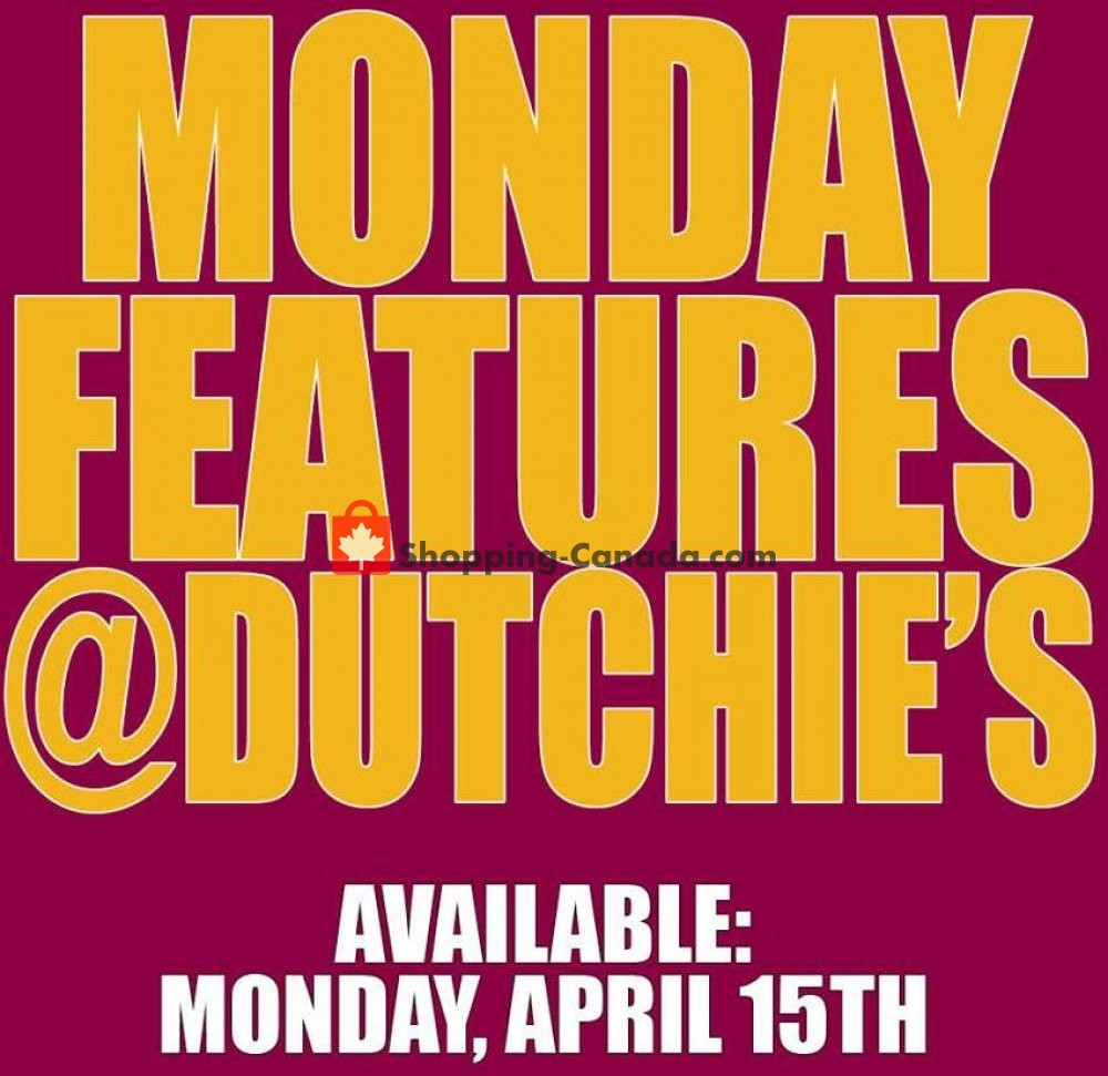 Flyer Dutchie's Fresh Market Canada - from Monday April 15, 2019 to Monday April 15, 2019