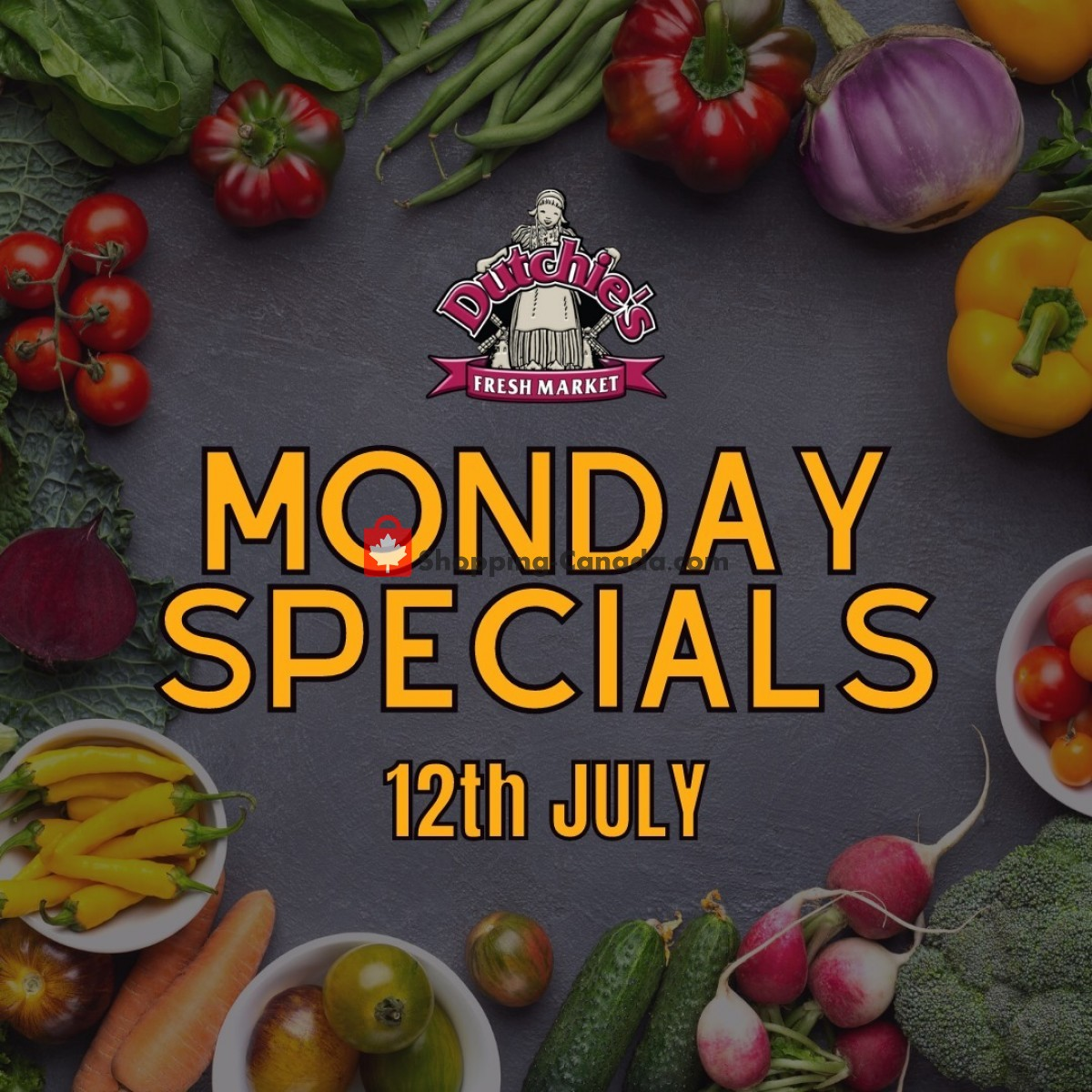 Flyer Dutchie's Fresh Market Canada - from Monday July 12, 2021 to Monday July 12, 2021