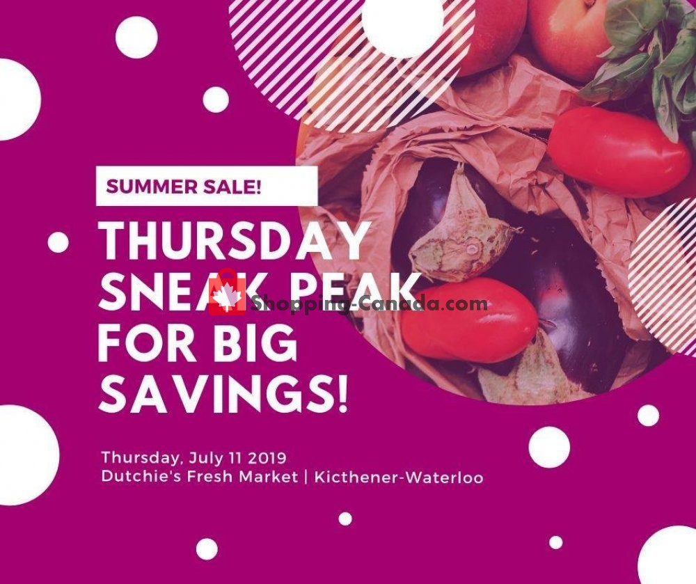 Flyer Dutchie's Fresh Market Canada - from Thursday July 11, 2019 to Thursday July 11, 2019
