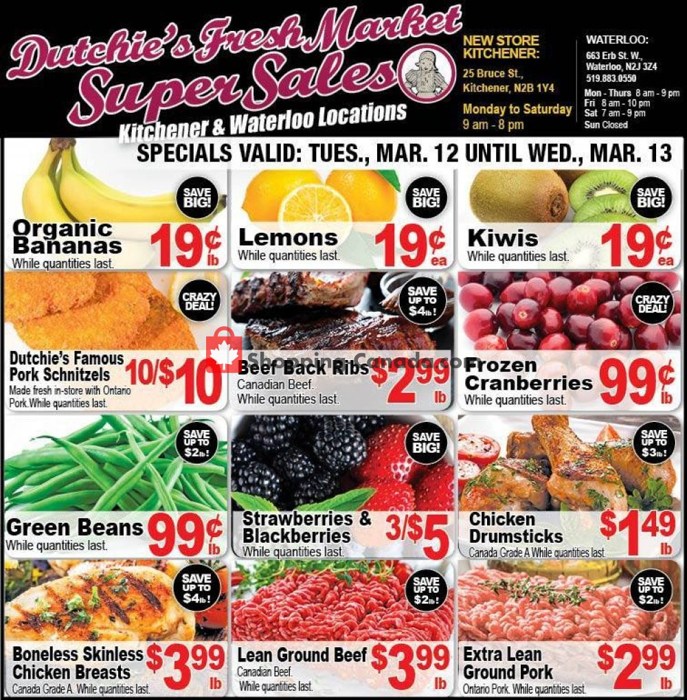 Flyer Dutchie's Fresh Market Canada - from Tuesday March 12, 2019 to Wednesday March 13, 2019