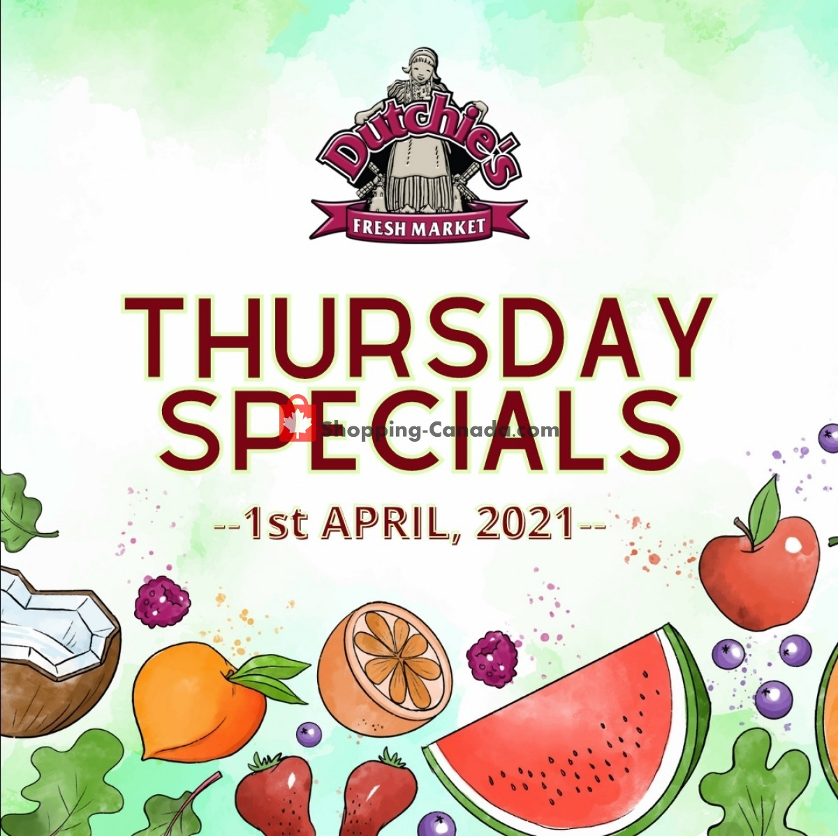 Flyer Dutchie's Fresh Market Canada - from Thursday April 1, 2021 to Thursday April 1, 2021