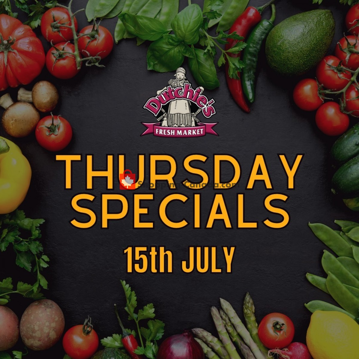 Flyer Dutchie's Fresh Market Canada - from Thursday July 15, 2021 to Thursday July 15, 2021