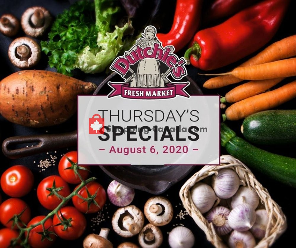 Flyer Dutchie's Fresh Market Canada - from Thursday August 6, 2020 to Thursday August 6, 2020