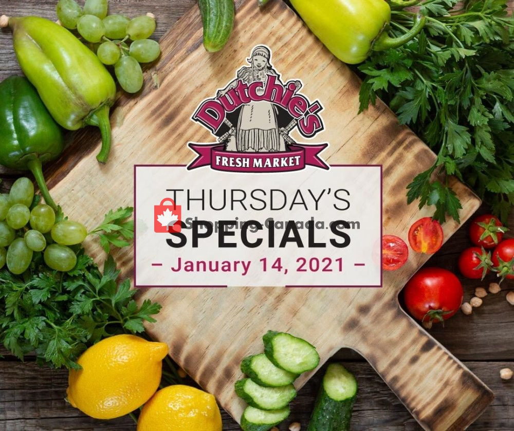 Flyer Dutchie's Fresh Market Canada - from Thursday January 14, 2021 to Thursday January 14, 2021