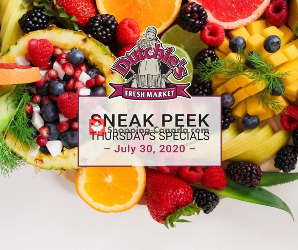 Flyer Dutchie's Fresh Market Canada - from Thursday July 30, 2020 to Thursday July 30, 2020