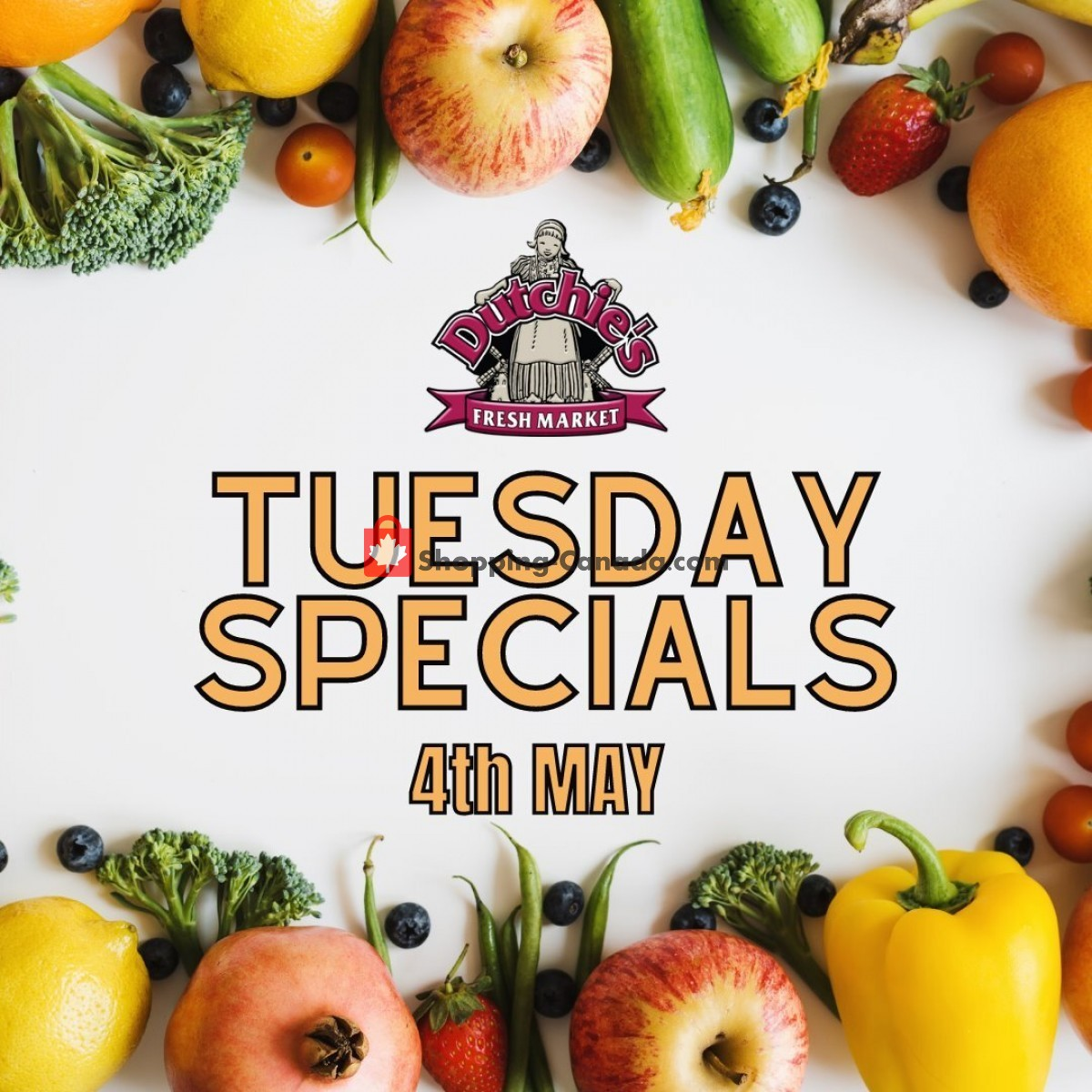 Flyer Dutchie's Fresh Market Canada - from Tuesday May 4, 2021 to Tuesday May 4, 2021