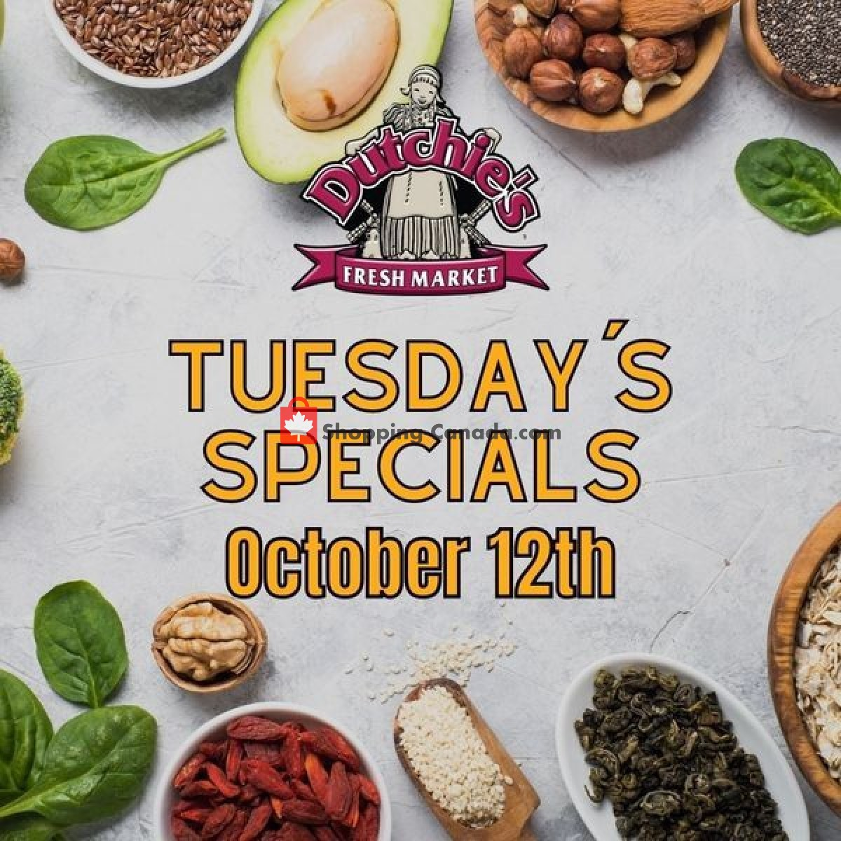 Flyer Dutchie's Fresh Market Canada - from Tuesday October 12, 2021 to Tuesday October 12, 2021
