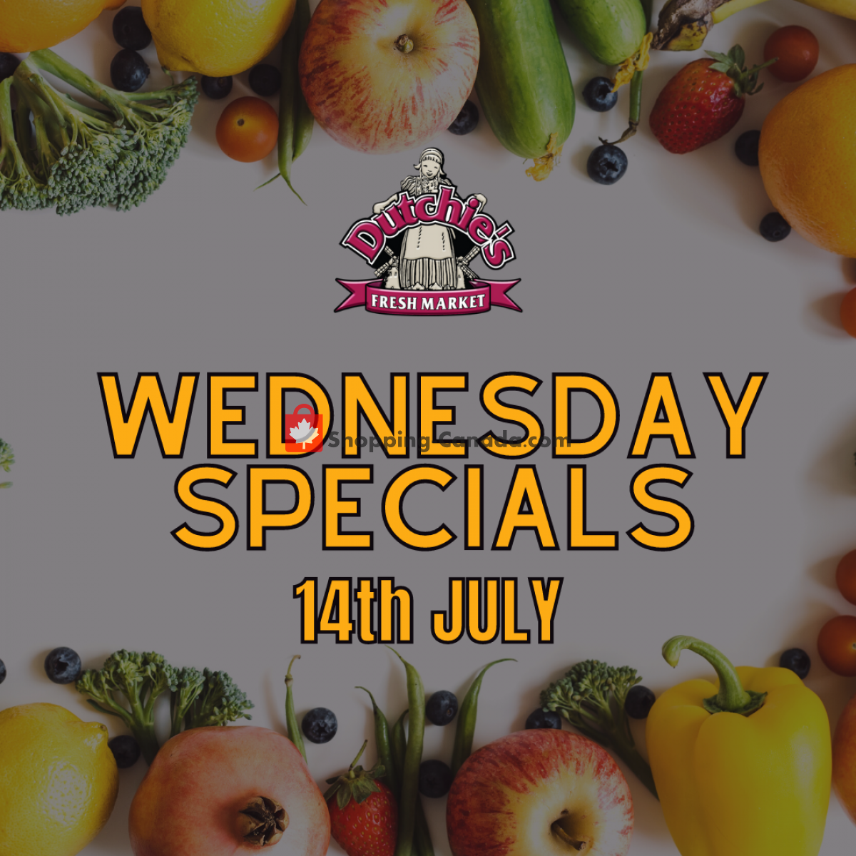 Flyer Dutchie's Fresh Market Canada - from Wednesday July 14, 2021 to Wednesday July 14, 2021