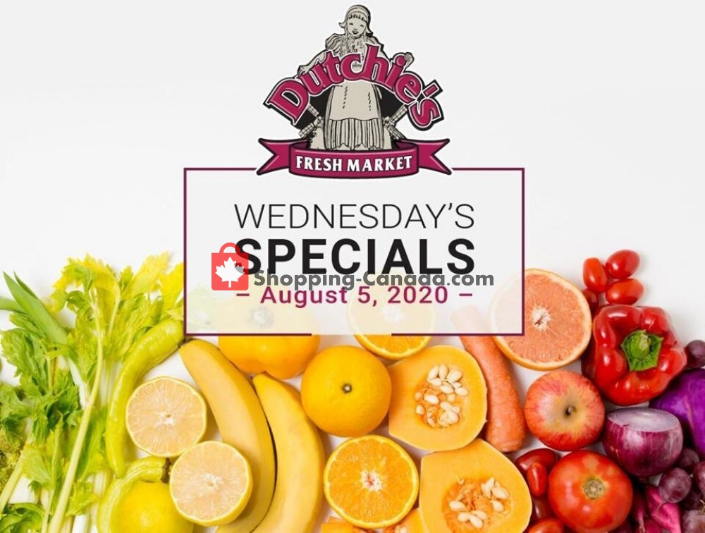 Flyer Dutchie's Fresh Market Canada - from Wednesday August 5, 2020 to Wednesday August 5, 2020