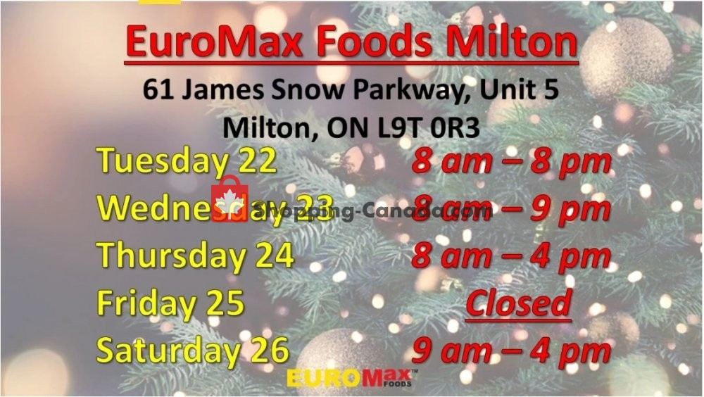 Flyer EuroMax Foods Canada - from Thursday December 17, 2020 to Saturday December 26, 2020