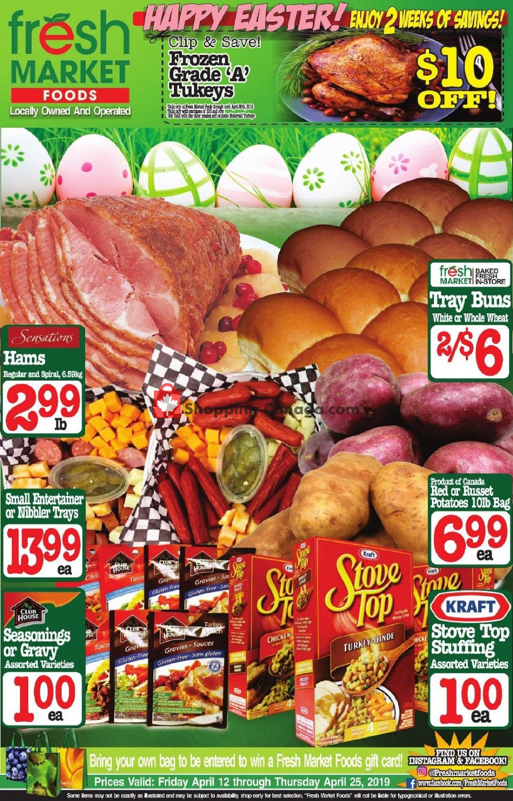Flyer Fresh Market Foods Canada - from Friday April 12, 2019 to Thursday April 25, 2019