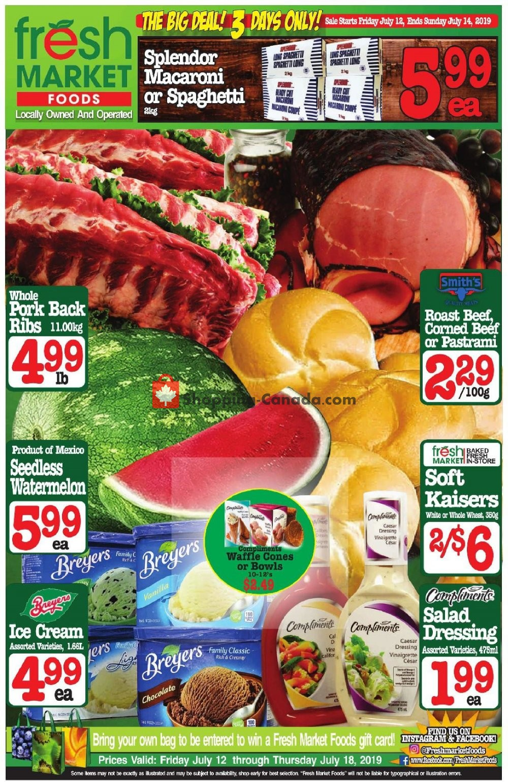 Flyer Fresh Market Foods Canada - from Friday July 12, 2019 to Thursday July 18, 2019