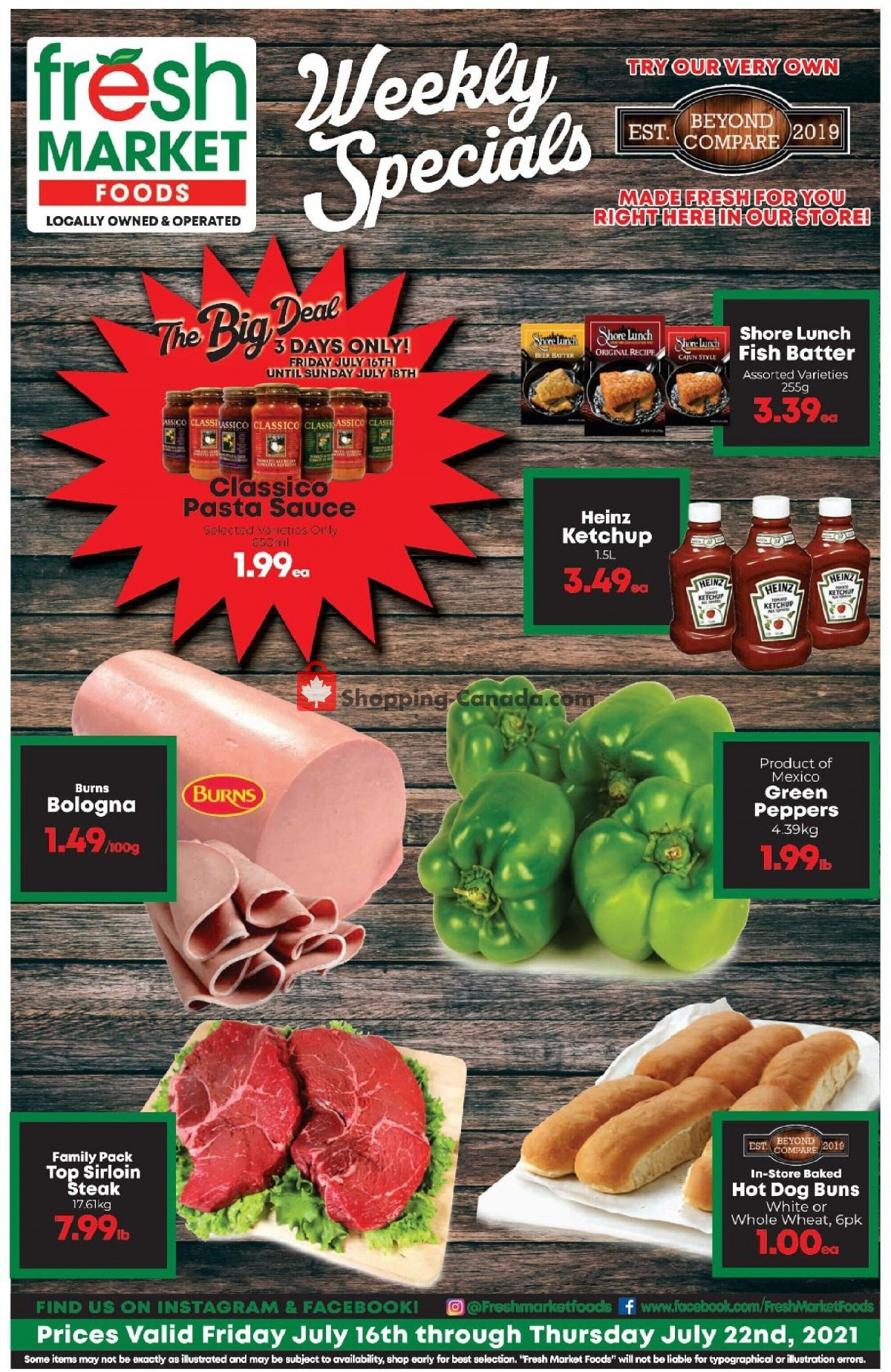 Flyer Fresh Market Foods Canada - from Friday July 16, 2021 to Thursday July 22, 2021