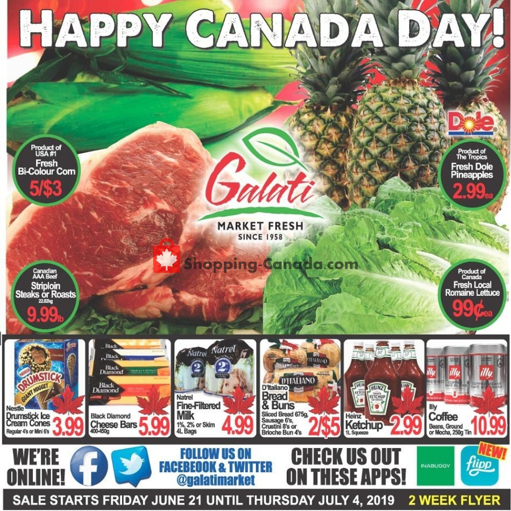 Flyer Galati Market Fresh Canada - from Friday June 21, 2019 to Thursday July 4, 2019