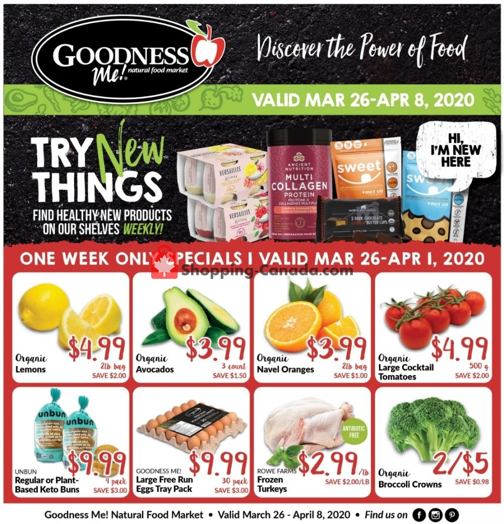 Flyer Goodness Me Canada - from Thursday March 26, 2020 to Wednesday April 8, 2020
