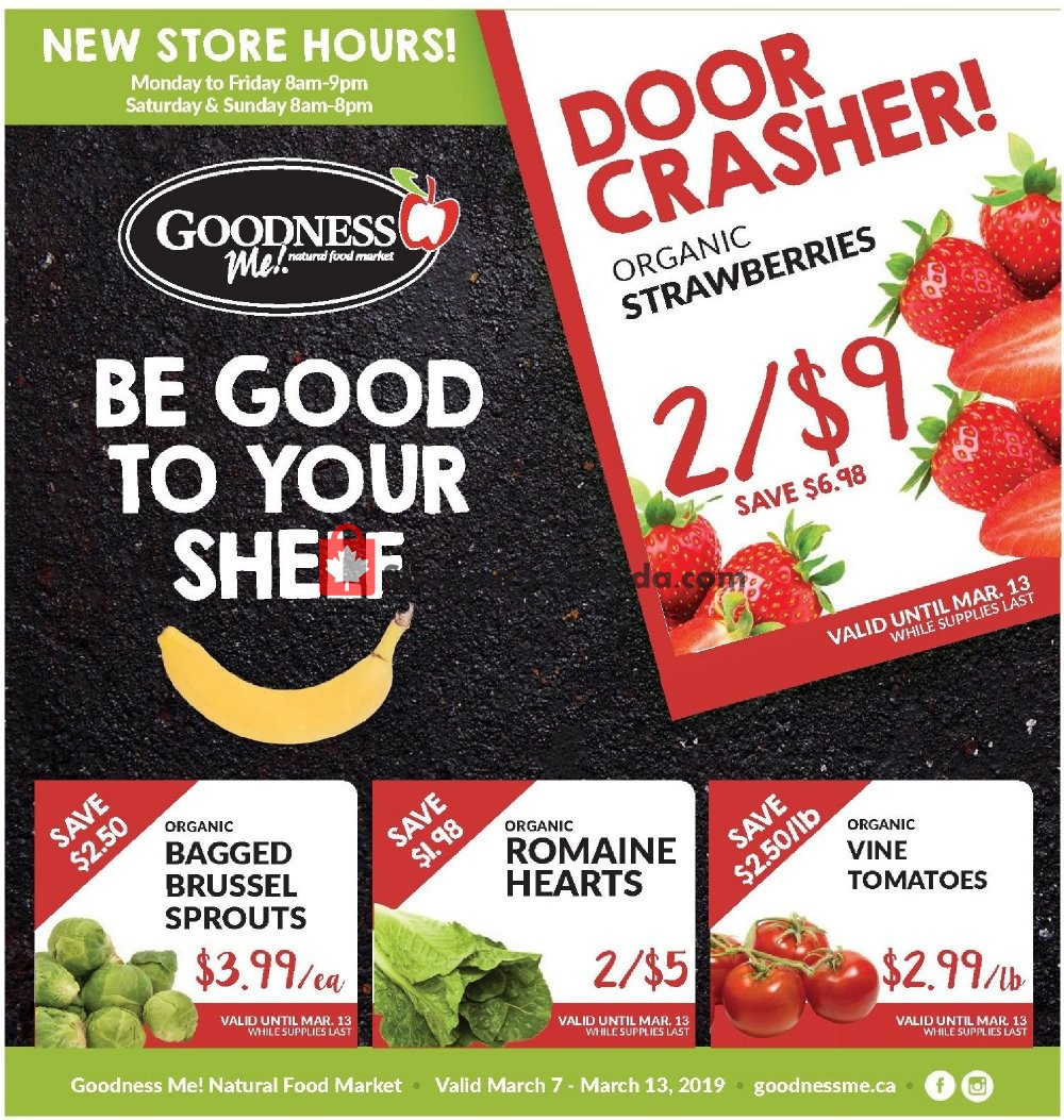 Flyer Goodness Me Canada - from Thursday March 7, 2019 to Wednesday March 13, 2019