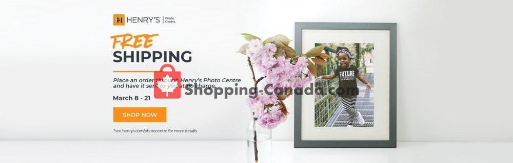 Flyer Henry's Canada - from Friday March 8, 2019 to Thursday March 21, 2019