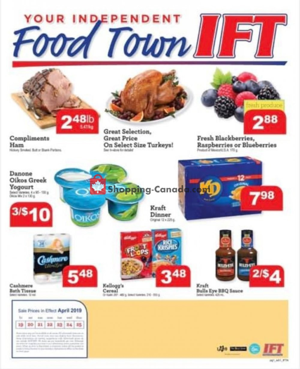 Flyer IFT Independent Food Town Canada - from Friday April 19, 2019 to Thursday April 25, 2019