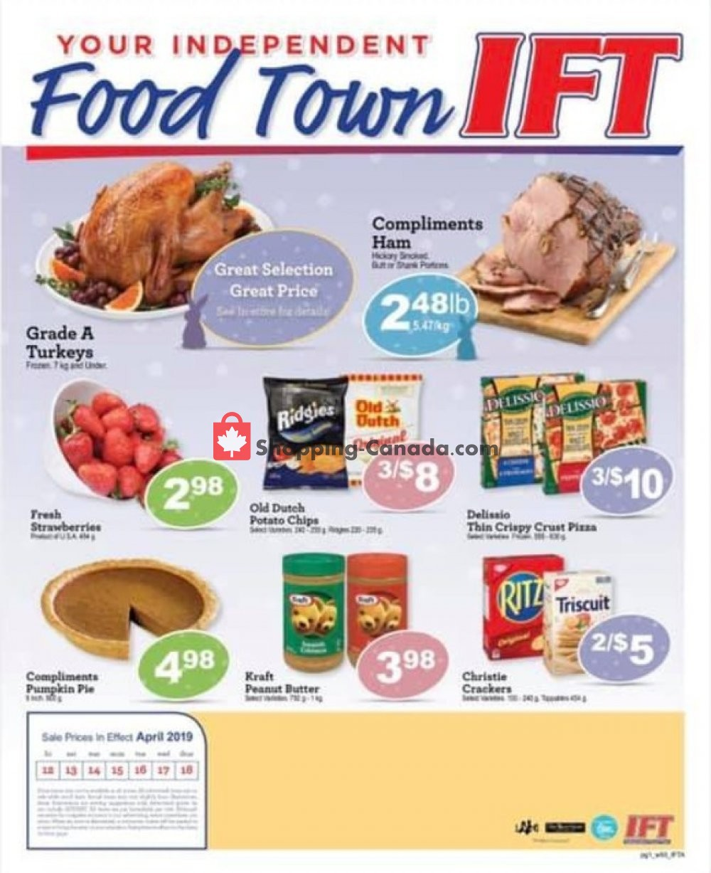 Flyer IFT Independent Food Town Canada - from Friday April 12, 2019 to Thursday April 18, 2019