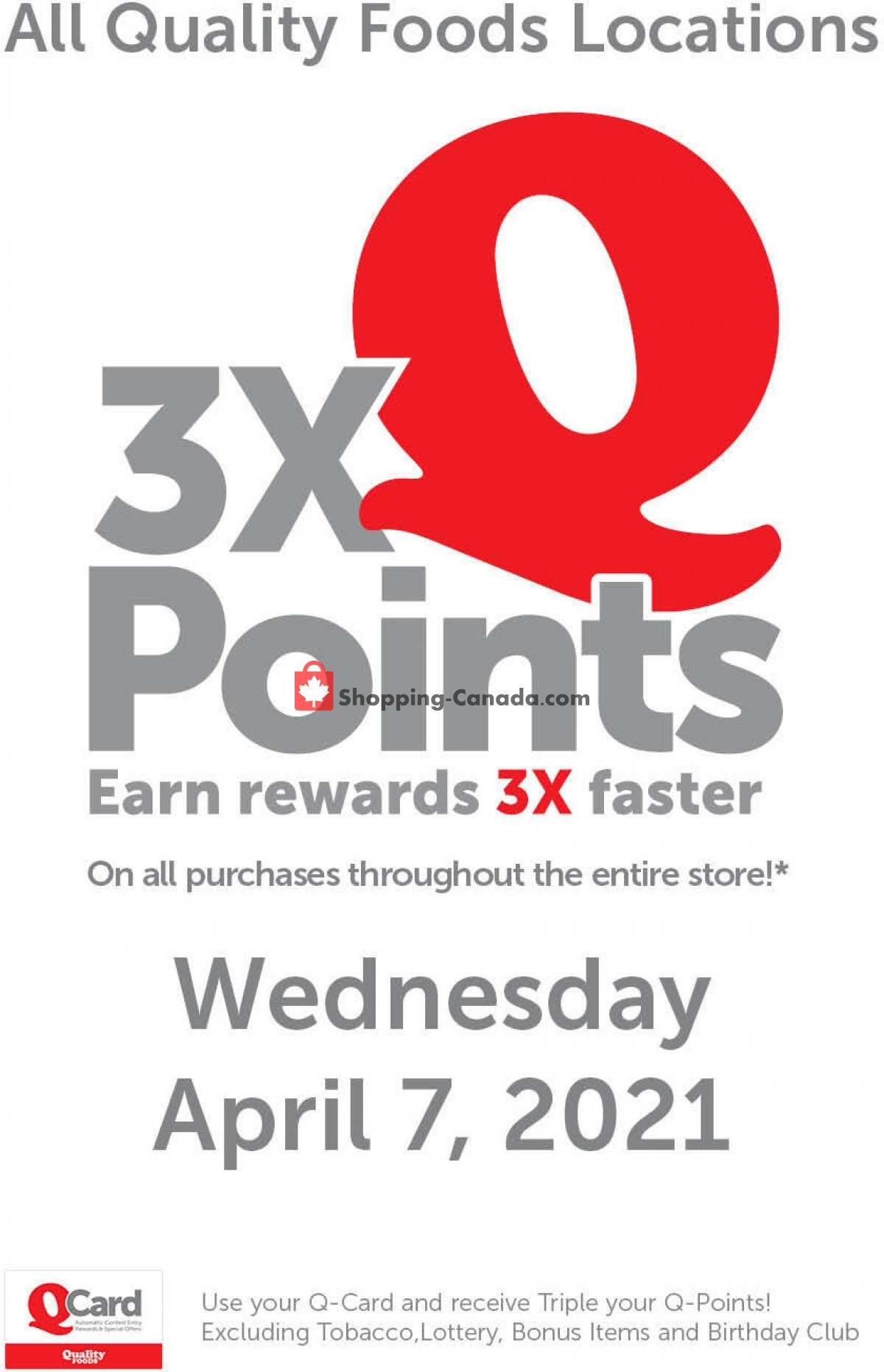 Flyer Quality Foods Canada - from Monday April 5, 2021 to Wednesday April 7, 2021