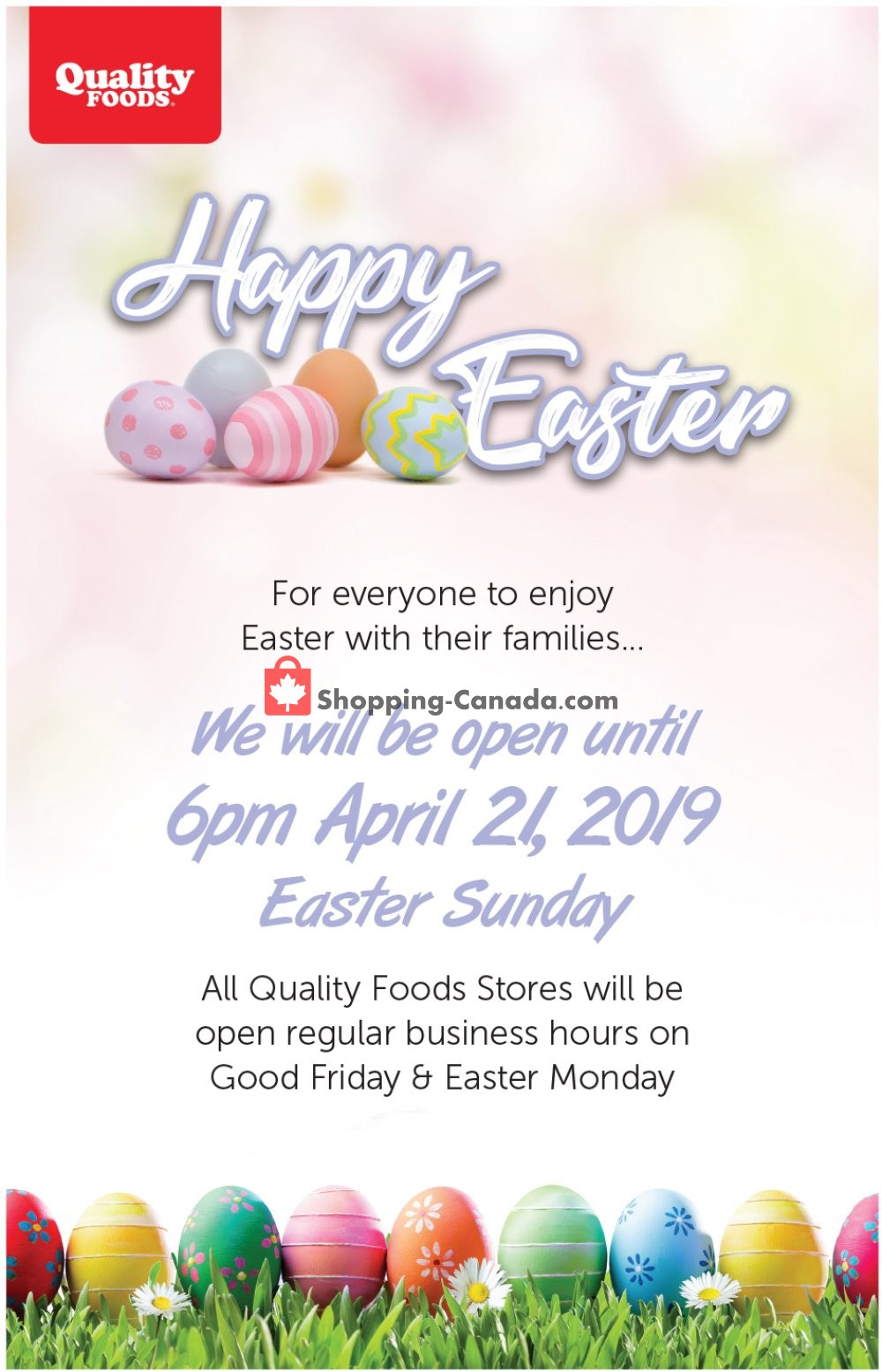 Flyer Quality Foods Canada - from Monday April 15, 2019 to Sunday April 21, 2019