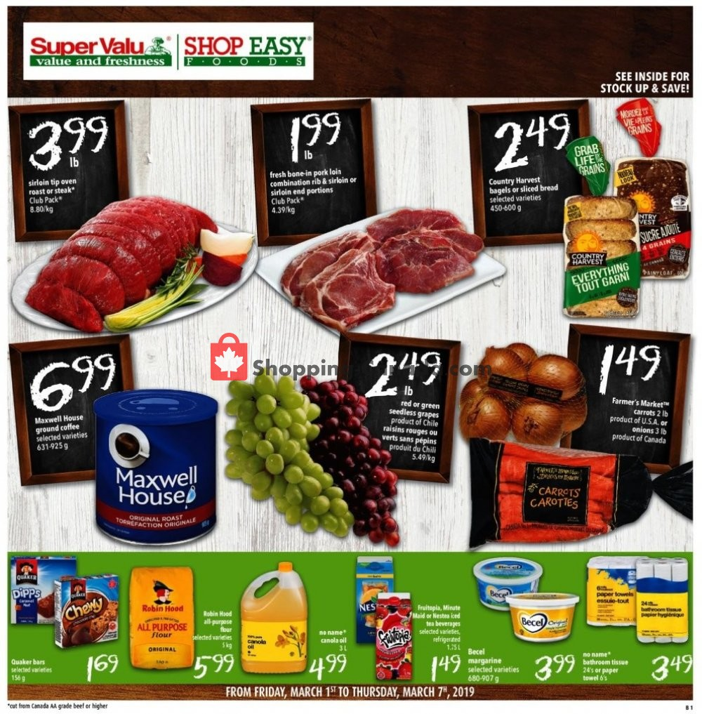Flyer Shop Easy Foods & SuperValu Canada - from Friday March 1, 2019 to Thursday March 7, 2019